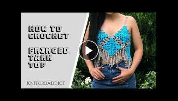 How to crochet Fringed tank top