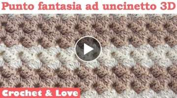 Tutorial punto fantasia ad uncinetto 3D