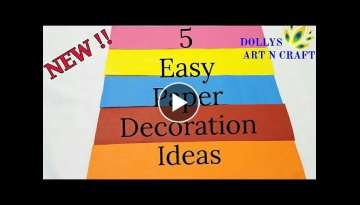 5 Easy Paper DecorationsI